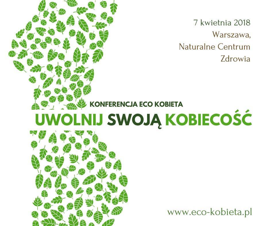 uwolnij-swoja-kobiecosc-konferencja-eco-kobieta